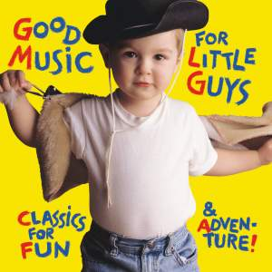 Good Music for Little Guys Product Image