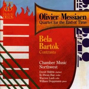 Messiaen: Quatuor pour la fin du temps & Bartók: Contrasts