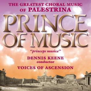 Prince of Music - The Greatest Choral Music of Palestrina Product Image