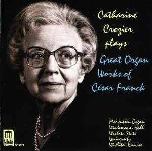 Catherine Crozier plays Great Organ Works of César Franck Product Image
