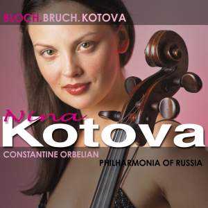 Bloch, Bruch, Kotova: Works for Cello & Orchestra Product Image
