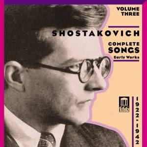 Shostakovich: Complete Songs 1922-1942 Product Image