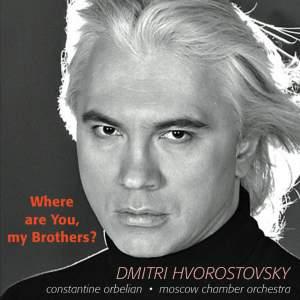 Hvorostovsky: Where Are You My Brothers Product Image