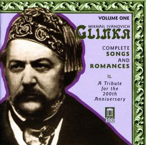 Glinka: Complete Songs and Romances Vol 1 Product Image