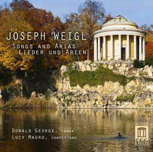 Joseph Weigl: Song & Arias