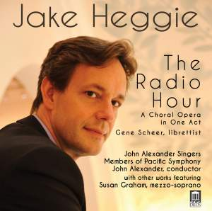 Heggie: The Radio Hour