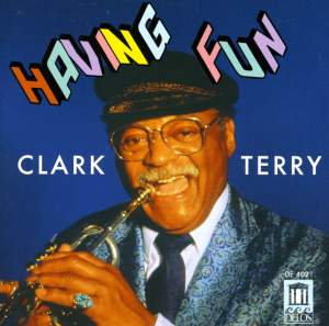Clark Terry: Having Fun Product Image