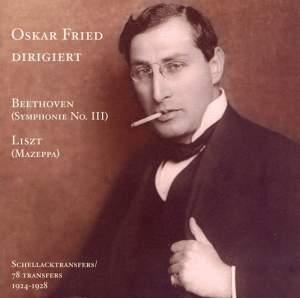 Oskar Fried - A Forgotten Conductor,Vol. II