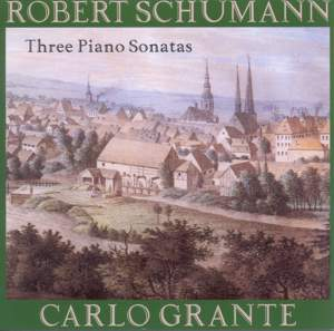 Robert Schumann: Three Piano Sonatas
