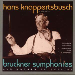 Knappertsbusch conducts Bruckner Symphonies and Wagner Selections