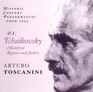 Tchaikovsky: Manfred Symphony & Romeo & Juliet