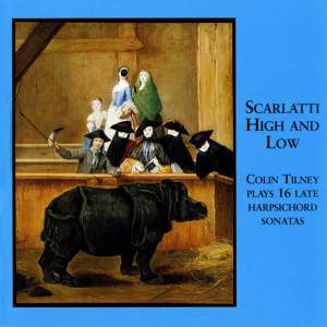 Scarlatti High and Low - 16 Late Harpsichord Sonatas by Scarlatti
