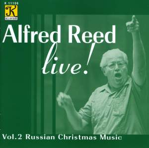 REED: Alfred Reed Live!, Vol. 2 - Russian Christmas Music