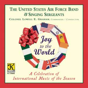 Joy to the World (A Celebration of International Music of the Season)
