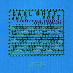 Carl Orff: Ante - Post