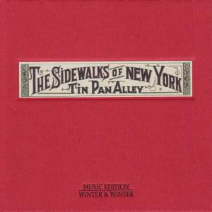 The Sidewalks of New York - Tin Pan Alley