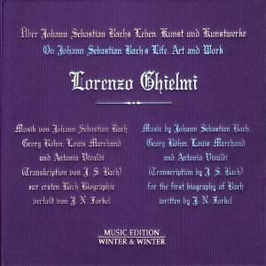 On Johann Sebastian Bach's Life, Art & Work