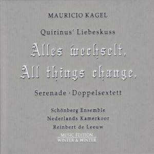 Mauricio Kagel: All Things Change