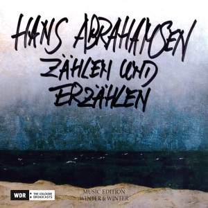 Hans Abrahamsen: Zählen und Erzählen