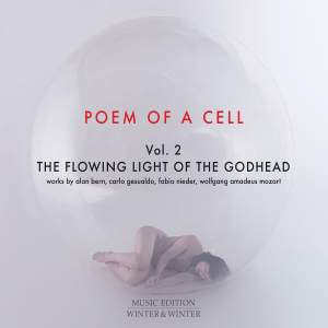 Poem of a Cell, Vol. 2: The Flowing Light of the Godhead