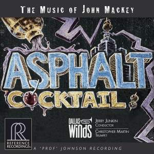 Asphalt Cocktail: The Music of John Mackey