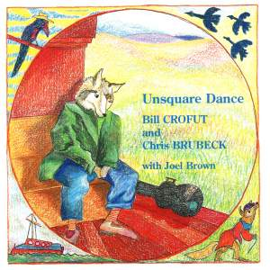 Crofut, Bill / Brubeck, Chris: Unsquare Dance