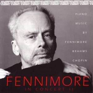 Piano Recital: Fennimore, Joseph - GRANADOS, E. / FENNIMORE, J. / BRAHMS, J. / BACH, J.S. / CHOPIN, F.