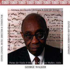 WALKER: Serenata / Lyric for Strings / Poeme / Orpheus / Folksongs for Orchestra