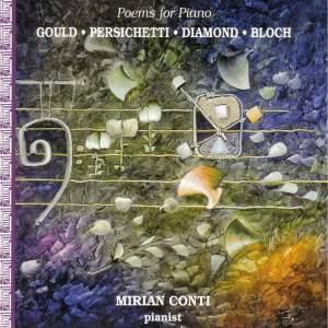 GOULD, M.: Pieces of China / PERSICHETTI, V.: Poems / DIAMOND, D.: Piano Sonatinas Nos. 1- 2 / BLOCH, E.: Poems of the Sea (Conti)