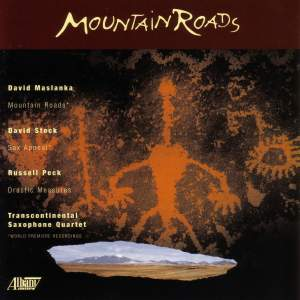 MASLANKA: Mountain Roads / STOCK, D.: Sax Appeal / PECK: Drastic Measures Product Image