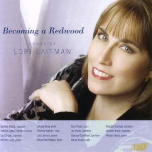Becoming a Redwood: The Songs of Lori Laitman