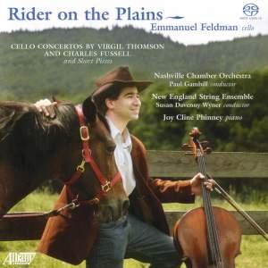 THOMSON, V.: Cello Concerto / Etude for Cello and Piano / FUSSELL: Right River / 2 Ballades