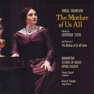 Virgil Thomson: The Mother of Us All