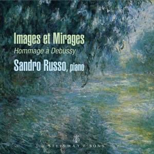 Images et Mirages: Hommage a Debussy