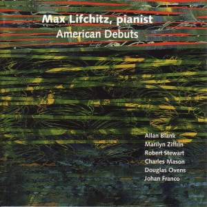 Piano Recital: Lifchitz, Max - BLANK, A. / ZIFFRIN, M. / STEWART, R. / MASON, C.N. / OVENS, D. / FRANCO, J. / SATIE, E. (American Debuts) Product Image