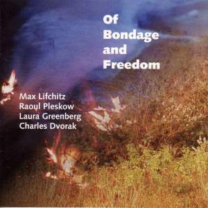 LIFCHITZ, M.: Of Bondage and Freedom / PLESKOW, R.: 2 Arabesques / GREENBERG, L.: La Vida Es Sueno / DVORAK, C.: Amandla Mandela (Lifchitz) Product Image