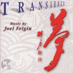 FEIGIN, J.: Transience / 5 Ecstatic Poems of Kabir / 4 Poems of Linda Pastan / 4 Fantasy Pieces / 8 Japanese Poems (Musicians' Accord)