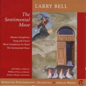 "BELL, L.: Bassoon Concerto, ""The Sentimental Muse"" / Symphony No. 2 / Song and Dance / Short Symphony for Band (Suben, Drury) Product Image"
