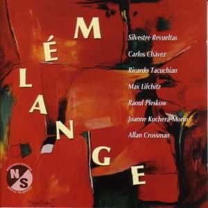 REVUELTAS, S.: 3 Piezas / LIFCHITZ, M.: Ethnic Music / PLESKOW, R.: 3 Lieder / CROSSMAN, A.: Desiderata (Reinhold, Farnum)