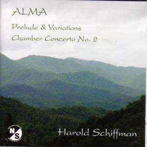 SCHIFFMAN, H.: Alma / Chamber Concerto No. 2 / Prelude and Variations (Antal) Product Image