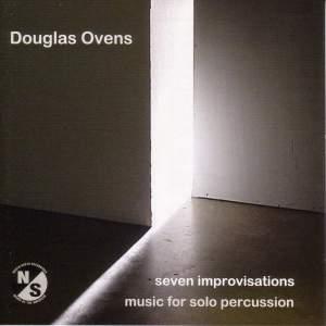 OVENS, D.: Improvisations Nos. 1-7 (Ovens)