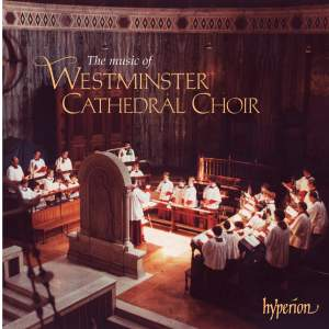 The Music of Westminster Cathedral Choir