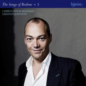 Brahms: The Complete Songs Volume 5 (Christopher Maltman)