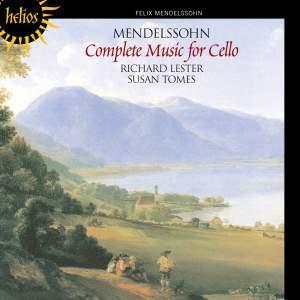 Mendelssohn - Complete Music for Cello