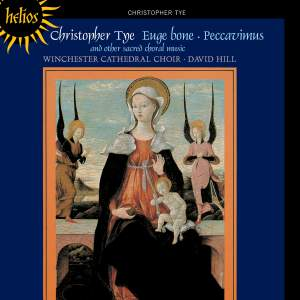 Tye: Missa Euge Bone, Peccavimus & other sacred choral music