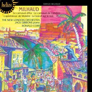 Milhaud: Le Carnaval d'Aix, L'apothéose de Molière, Le carnaval de Londres