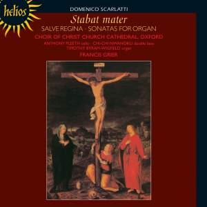 Scarlatti: Stabat mater, Salve regina & 5 Organ Sonatas