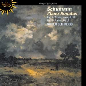 Schumann - Piano Sonatas Nos. 1 & 3