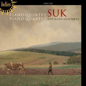 Josef Suk: Piano Quintet & Piano Quartet