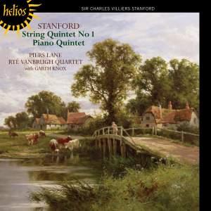 Villiers Stanford: Piano Quintet & String Quintet No. 1